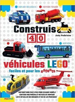LEGO -  CONSTRUIS 40 VÉHICULES LEGO FACILES ET POUR LES ENFANTS