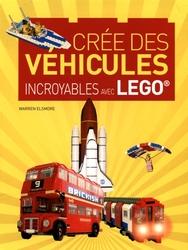 LEGO -  CREE DES VEHICULE INCROYABLE AVEC LEGO