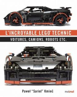 LEGO -  L'INCROYABLE LEGO TECHNIC