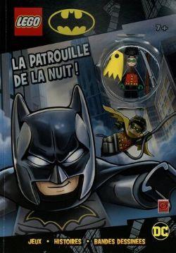 LEGO -  LA PATROUILLE DE LA NUIT ! -  DC SUPER HEROES