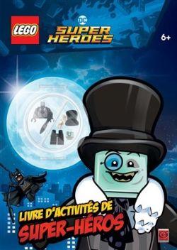 LEGO -  LIVRE D'ACTIVITÉS DE SUPER-HÉROS -  DC SUPER HEROES
