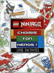 LEGO -  MASTERS OF SPINJITZU - CHOISIS TON HÉROS ! -  LEGO NINJAGO