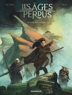 LES ÂGES PERDUS -  LE FORT DES LANDES 01