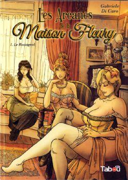 LES ARCANES DE LA MAISON FLEURY -  LE ROSSIGNOL 01