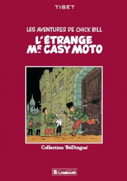 LES AVENTURES DE CHICK BILL -  LIVRES USAGÉ - L'ÉTRANGE MR CASY MOTO (FRANÇAIS) 5