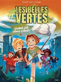 #LES BELLES VERTES -  SAUVONS LES ORANGS-OUTANS ! 02