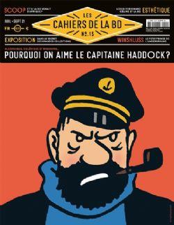 LES CAHIERS DE LA BD -  POURQUOI ON AIME LE CAPITAINE HADDOCK ? 15
