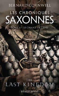 LES CHRONIQUES SAXONNES -  LE CHANT DE L'ÉPÉE (FORMAT DE POCHE) CS 04