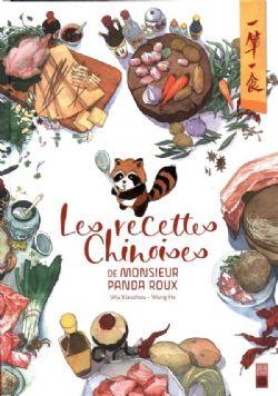 LES RECETTES CHINOISES -  DE MONSIEUR PANDA ROUX