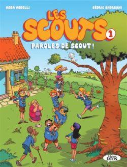 LES SCOUTS -  PAROLES DE SCOUT ! 01