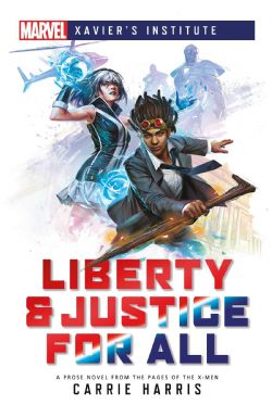LIBERTY & JUSTICE FOR ALL (ANGLAIS) -  MARVEL : XAVIER'S INSTITUTE