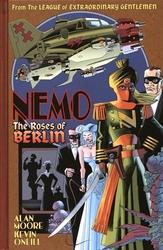 LIGUE DES GENTLEMEN EXTRAORDINAIRES -  NEMO: THE ROSES OF BERLIN HC -  NEMO
