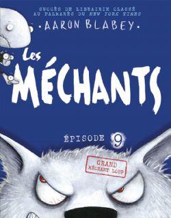 MÉCHANTS, LES -  GRAND MÉCHANT LOUP 09
