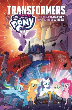 MA PETITE POULICHE -  MY LITTLE PONY TRANSFORMERS - FRIENDSHIP IN DISGUISE TP