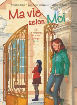 MA VIE SELON MOI -  LA RENCONTRE QUI A TOUT CHANGÉ - PARTIE 1 03