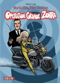 MACGUFFIN & ALAN SMITHEE -  OPÉRATION GRANDE ZOHRA