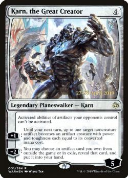 MAGIC THE GATHERING -  KARN, THE GREAT CREATOR -  WAR OF THE SPARK