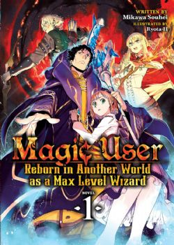 MAGIC USER -  REBORN IN ANOTHER WORLD AS A MAX LEVEL WIZARD 01
