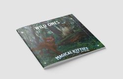 MAGICAL KITTIES SAVE THE DAY! -  WILD ONES (ANGLAIS)