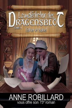 MALÉDICTION DES DRAGENSBLÖT, LA -  ESTHER ET ISABEL 04