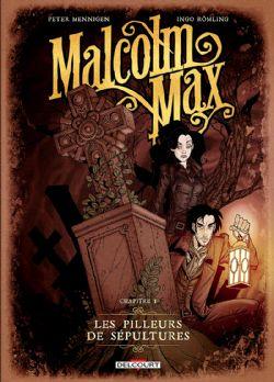 MALCOLM MAX -  LES PILLEURS DE SÉPULTURES 01
