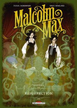 MALCOLM MAX -  RÉSURRECTION 02