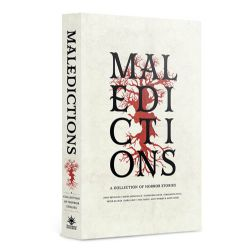 MALEDICTIONS : A COLLECTION OF HORROR STORIES (ANGLAIS) -  WARHAMMER HORROR