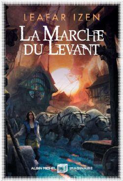 MARCHE DU LEVANT, LA (GRAND FORMAT)