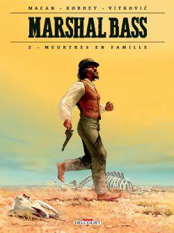 MARSHAL BASS -  MEURTRES EN FAMILLE 02