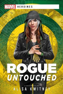 MARVEL -  ROGUE : UNTOUCHED (ANGLAIS) -  MARVEL : HEROINES