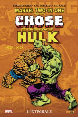 MARVEL TWO-IN-ONE -  CHOSE ET L'INCROYABLE HULK -  INTÉGRALE 1973-1975