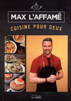 MAX L'AFFAMÉ -  CUISINE POUR DEUX