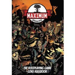 MAXIMUM APOCALYPSE : THE ROLEPLAYING GAME -  LIVRE DE RÈGLES (ANGLAIS)