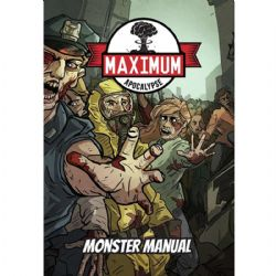 MAXIMUM APOCALYPSE : THE ROLEPLAYING GAME -  MONSTER MANUAL (ANGLAIS)