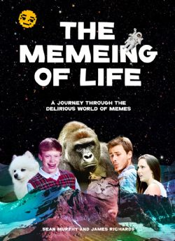 MEMEING OF LIFE, THE