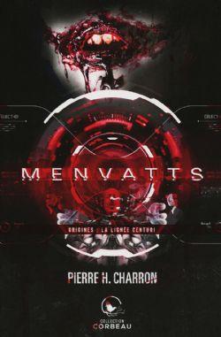MENVATTS -  ORIGINES : LA LIGNÉE CENTURI