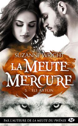 MEUTE MERCURE, LA -  ELI AXTON (FORMAT DE POCHE) 05