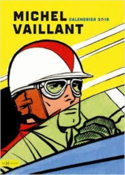 MICHEL VAILLANT -  CALENDRIER 2019 DE 12 MOIS ( V.F.)