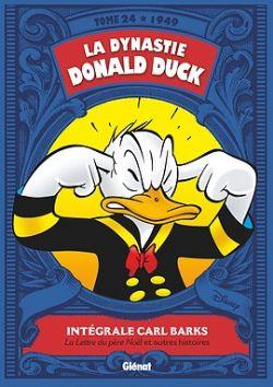 MICKEY ET SES AMIS -  INTEGRALE DONALD DUCK -24- 1948-1949 -  LA DYNASTIE DONALD DUCK 24