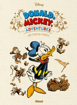 MICKEY ET SES AMIS -  MICKEY'S AND DONALD'S ADVENTURE -  DISNEY