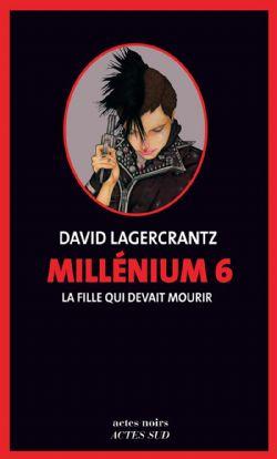 MILLÉNIUM -  LA FILLE QUI DEVAIT MOURIR 06