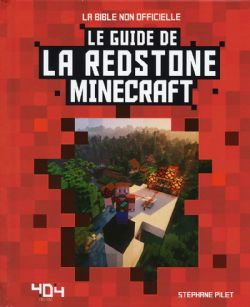MINECRAFT -  LE GUIDE DE LA REDSTONE MINECRAFT