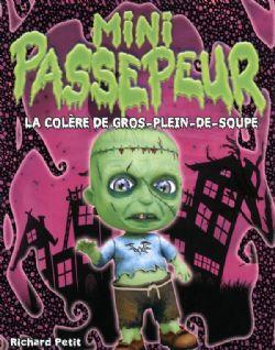 MINI PASSEPEUR -  LA COLÈRE DE GROS-PLEIN-DE-SOUPE 1
