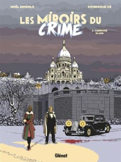 MIROIRS DU CRIME, LES -  CARNAGE BLUES 02