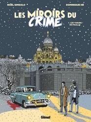 MIROIRS DU CRIME, LES -  LES TUEURS DE PIGAILLE 01