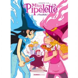 MISS PIPELETTE -  ABRACABLABLA ! 02