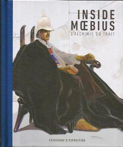 MOEBIUS -  INSIDE MOEBIUS - L'ALCHIMIE DU TRAIT