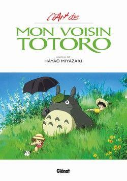 MON VOISIN TOTORO -  L'ART DE MON VOISIN TOTORO