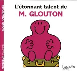 MONSIEUR MADAME -  ÉTONNANT TALENT DE M. GLOUTON, L' -  MONSIEUR