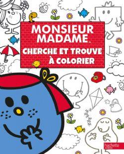 MONSIEUR MADAME -  CHERCHE ET TROUVE À COLORIER MONSIEUR MADAME